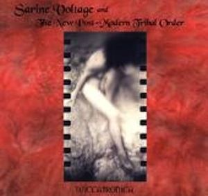 cover of the WICCATRONICA CD by Sarine Voltage and The New Post-Modern Tribal Order, a design in red framing a very tastefully captured female nude